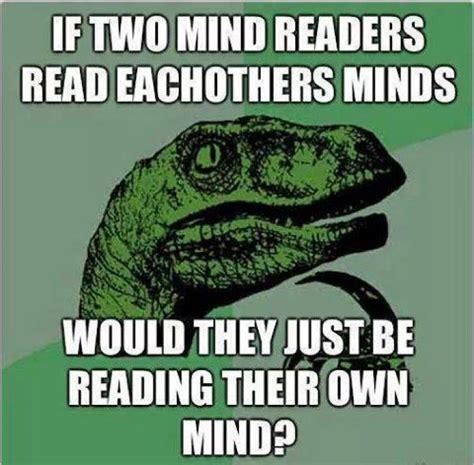 Mind Meme - mind readers meme