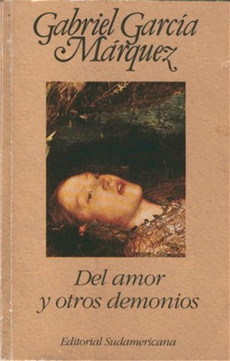libro del amor y otros autor gabriel garc 237 a m 225 rquez