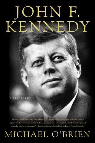 john f kennedy detailed biography review of john f kennedy a biography by michael o
