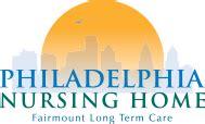nursing homes in philadelphia philadelphia nursing home fairmount term care