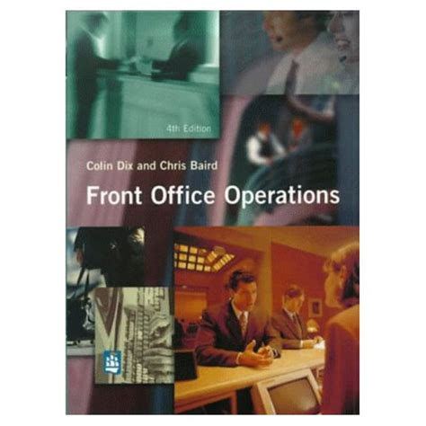 Front Desk Operations by Pearson Education Front Office Operations