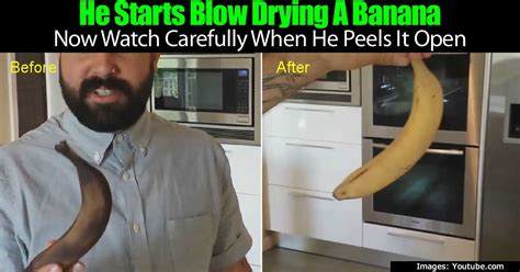 Hair Dryer Banana he starts drying a banana then carefully peels it