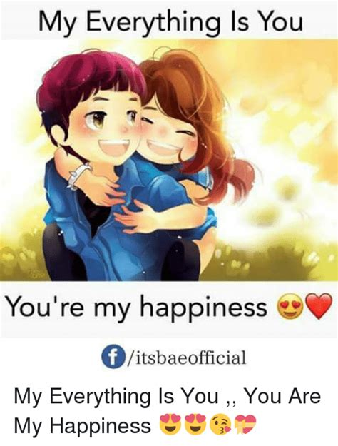 My Is You by My Everything Is You You Re My Happiness F Vitsbae