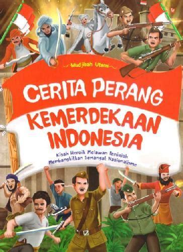 Buku The Idea Of Indonesia Sejarah Pemikiran Dan Gagasan bukukita perang kemerdekaan indonesia