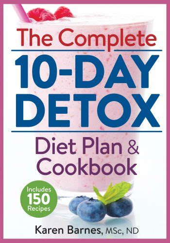 The Detox Diet Cookbook by The Complete 10 Day Detox Diet Plan Cookbook Pausitive