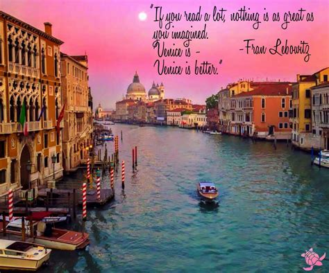 venice quotes fran lebowitz venice quote waterfront properties