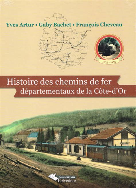 livre histoire des chemins de fer d 233 partementaux de la
