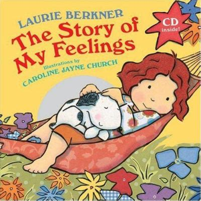 the story of my books story of my feelings with audio cd by laurie berkner