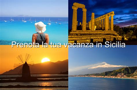 vacanze in sicilia la tua vacanza in sicilia