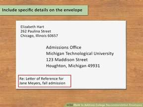 College Letter Envelope Format How To Address College Recommendation Envelopes 12 Steps