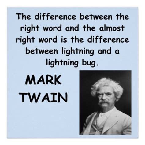 between the lightning bug and the lightning a writers mark twain quote poster the o jays words and lightning