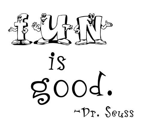 Dr Seuss Bedroom quot fun is good quot word art freebie