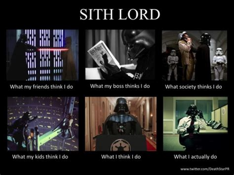 Starwars Memes - star wars quot what people think i do quot meme the mam 252 vies