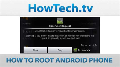 how to root an android phone how to root android phone