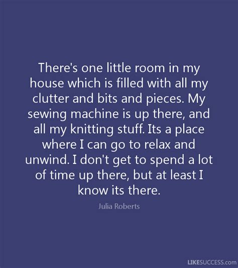 my house is so cluttered i don t know where to start there s one little room in my house whic by julia roberts