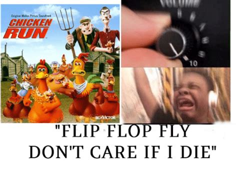 I Dont Care If Its The No Flip Flops Allowed by 25 Best Memes About Chicken Running Chicken Running Memes