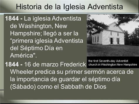 historia de la iglesia adventista del sptimo da historia de la iglesia adventista del s 233 ptimo d 237 a ppt
