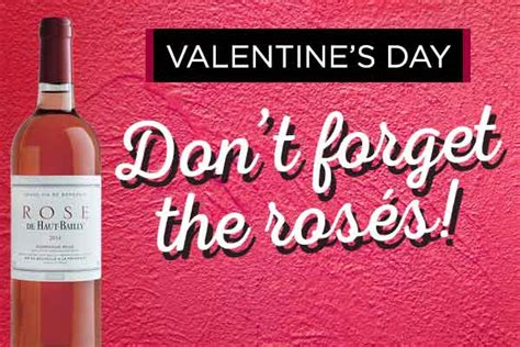 dont forget valentines day s day don t forget the ros 233 s at winetransit