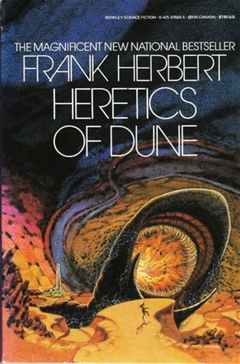 Dune Dune Chronicles Book 1 heretics of dune dune chronicles 5 by frank herbert