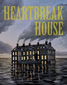 Heartbreak House by Heartbreak House By Bernard Shaw