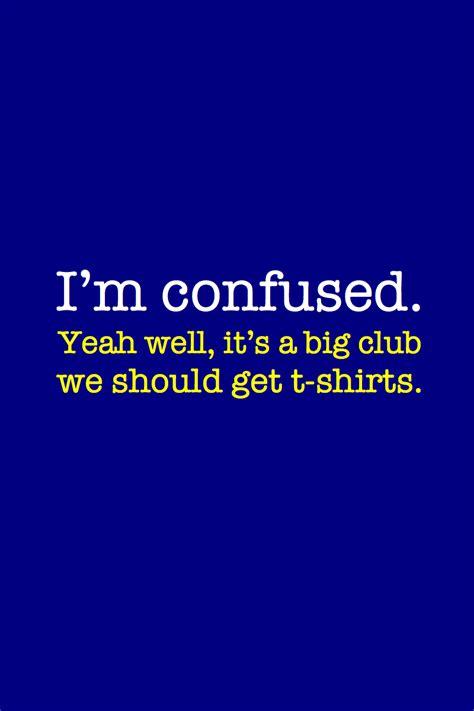 confused quotes im confused quotes quotesgram