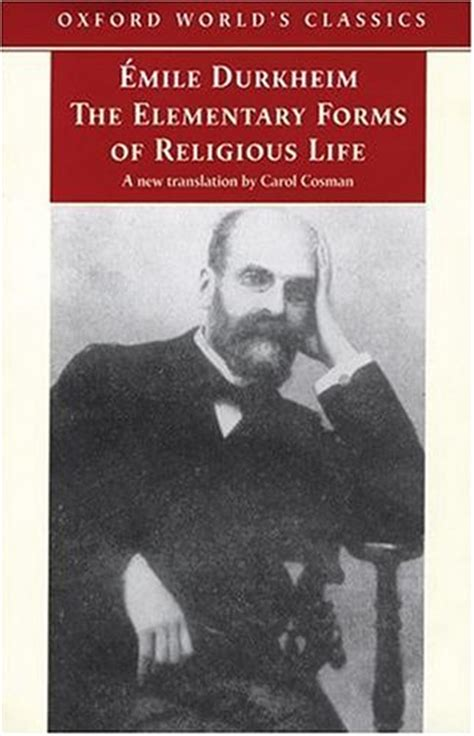 the elementary forms of religious by 201 mile durkheim reviews discussion bookclubs lists