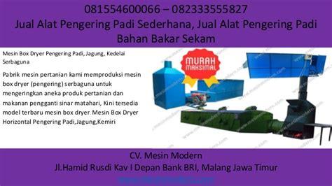Jual Sekam Bakar Di Malang 081554600066 082333555827 jual alat pengering padi