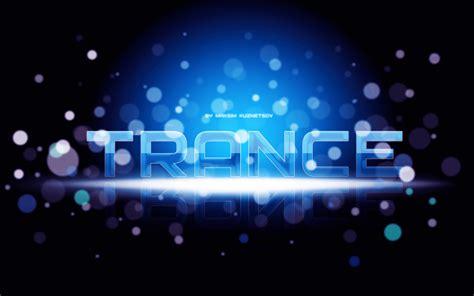 best trance songs best wallpaper trance 631556