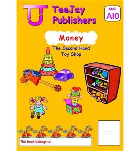 teejay national maths textbook teejay level a maths money bk 10 tom strang 9781907789229