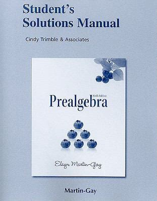 student solutions manual for prealgebra books student solutions manual for prealgebra standalone 6th