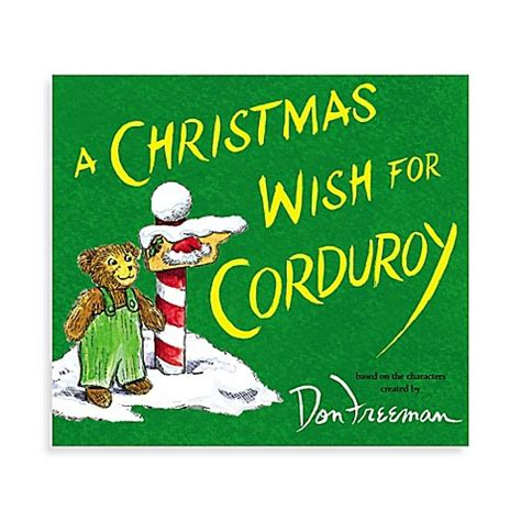 a christmas wish for corduroy by b g hennessy bed bath