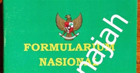 Formularium Nasionaledisi Ke 2 rafa annajah formularium nasional edisi kedua