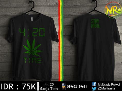 Kaos 420 Kaos Distro kaos 4 20 reggae banget