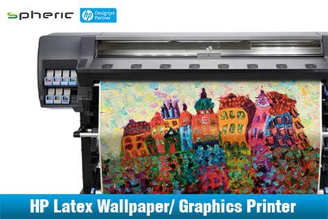 wallpaper hp latex buy online hp printer and hp plotter in nagpur raipur