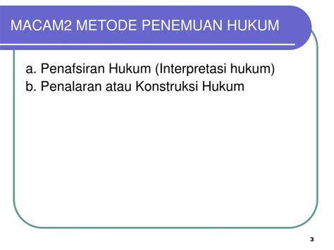 Buku Metode Penemuan Hukum Hukum ppt penemuan hukum powerpoint presentation id 5606511