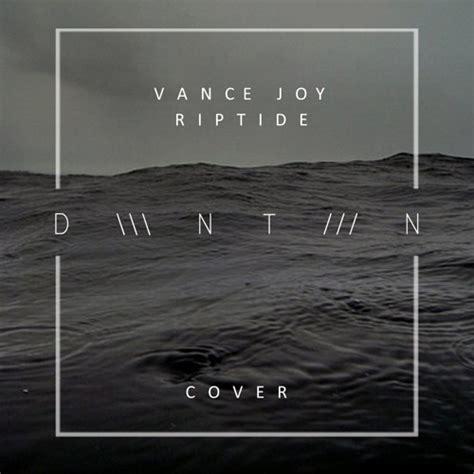 download free mp3 vance joy riptide vance joy riptide dwntwn cover by dwntwn music free