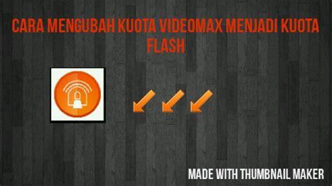cara mengubah kuota fb dan bbm menjadi kuota flash dengan anonytun cara mengubah kuota youthmax menjadi kuota flash pake