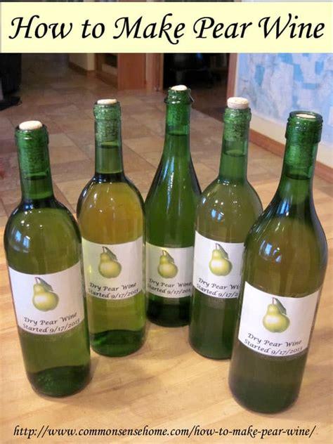 how to make pear wine common sense homesteading