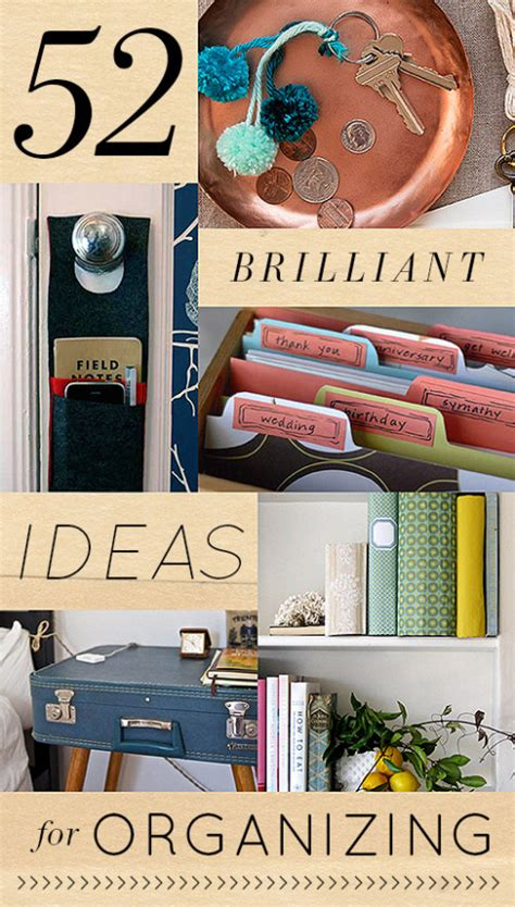 tips for organizing your home 52 brilliant ideas for organizing your home homysummary