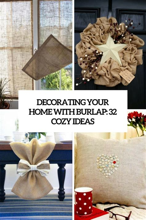 burlap home decor ideas decorating your home with burlap 32 cozy ideas shelterness