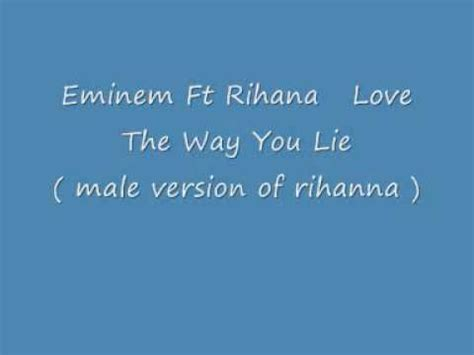 eminem love the way you lie lyrics eminem ft rihana love the way you lie male version of