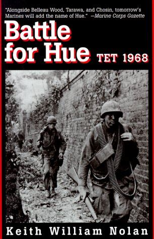 steel the tet offensive 1968 books battle for hue tet 1968 by keith william nolan reviews