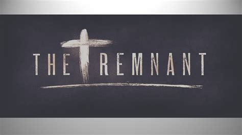 the remnant on the the remnant 4 life church