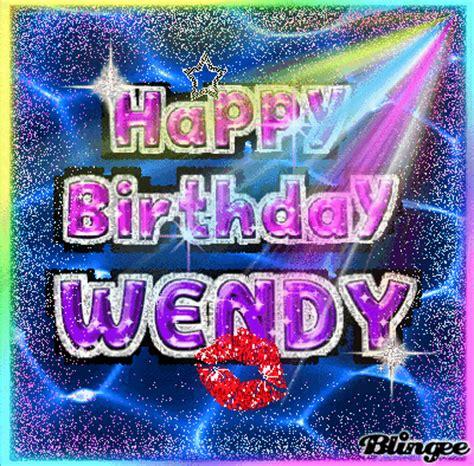 happy birthday wendy picture  blingeecom