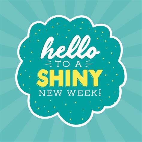 best this week new week new opportunities let s make this week one of