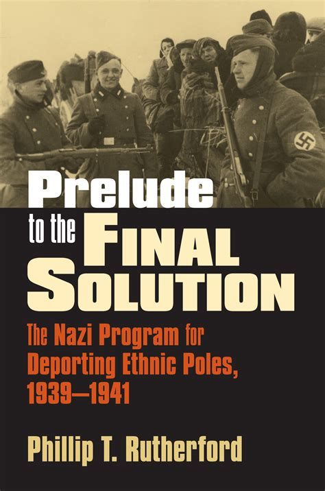 final solution the fate 0330535374 prelude to the final solution