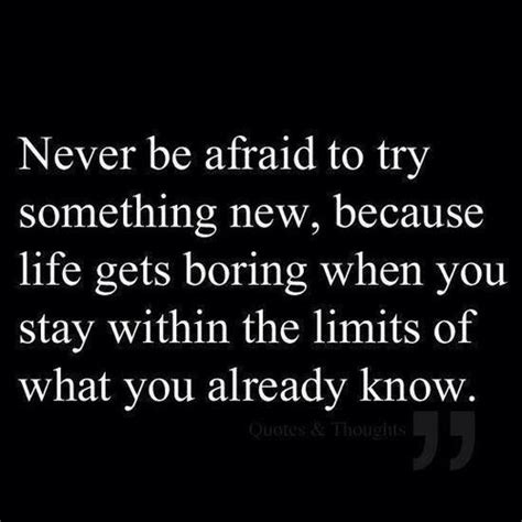 Something New by Try Something New Quotes Quotesgram