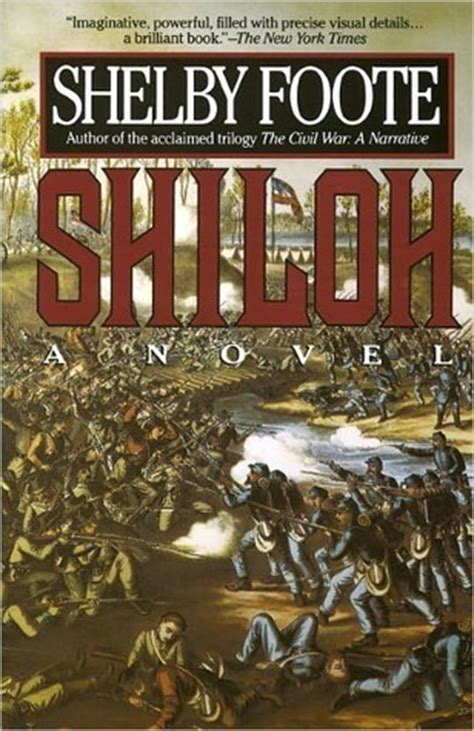 civil wars books shiloh by shelby foote reviews discussion bookclubs lists
