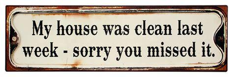 Sorry This Took So Last Week Was A Bu by My House Was Clean Last Week Sorry You Missed It