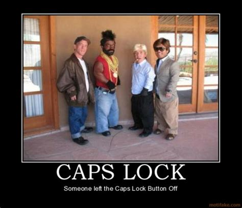 Caps Meme - caps lock web humor to drive away monday blues